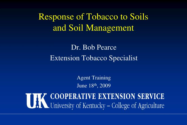 response of tobacco to soils and soil management n.