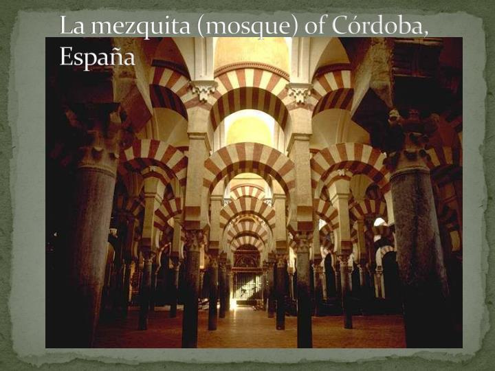 La mezquita (mosque) of Córdoba, España