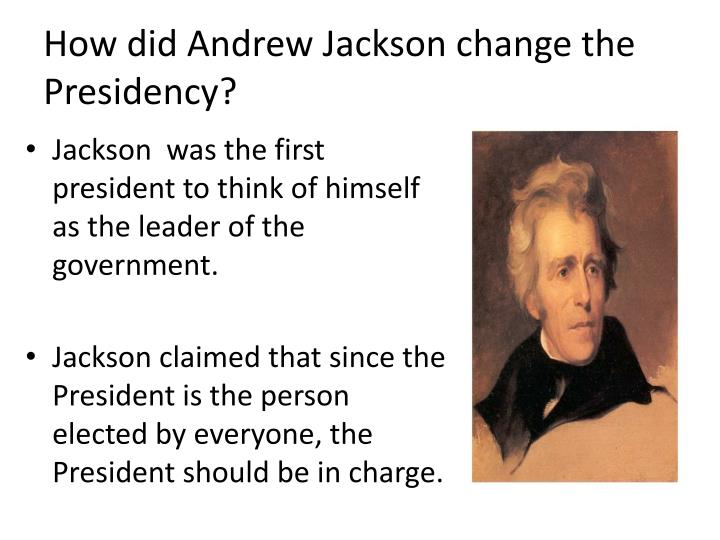 the early life education and journey of andrew jackson to presidency President andrew jackson timeline important dates, world and national events during his lifetime: 1767 (march 15) andrew jackson was born in waxhaw settlement, sc 1780: jackson is an orderly in the revolutionary war : 1781: jackson's mother died of cholera, after volunteering to nurse infected prisoners of war held by the british.