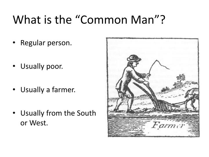 """What is the """"Common Man""""?"""
