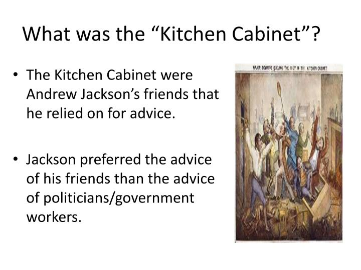 """What was the """"Kitchen Cabinet""""?"""