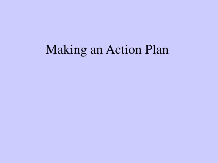 Making an Action Plan