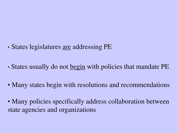 Trends in PE Legislation