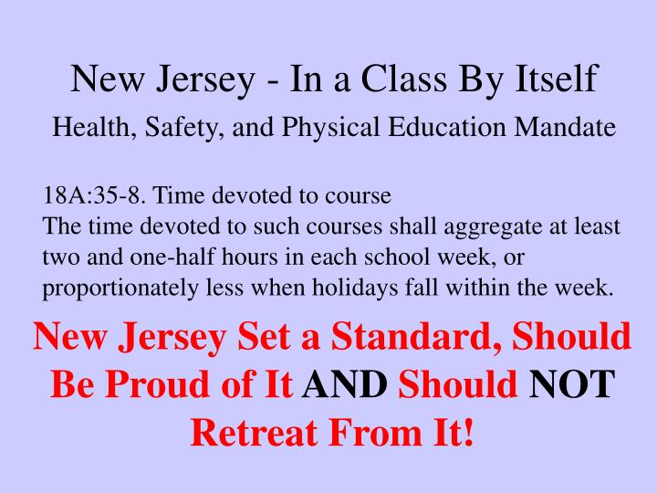 New Jersey - In a Class By Itself