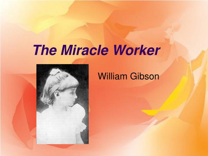 the miracle worker n.