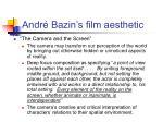 andr bazin s film aesthetic1
