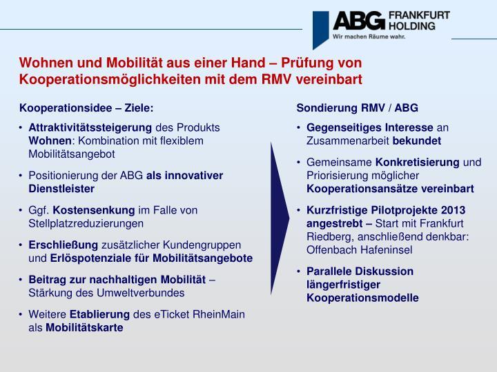 Wohnen und Mobilität aus einer Hand – Prüfung von Kooperationsmöglichkeiten mit dem RMV vereinb...