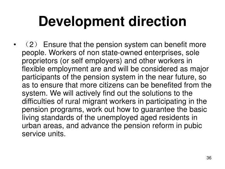 Development direction