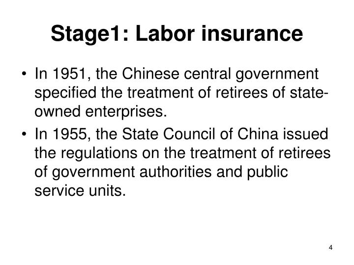 Stage1: Labor insurance