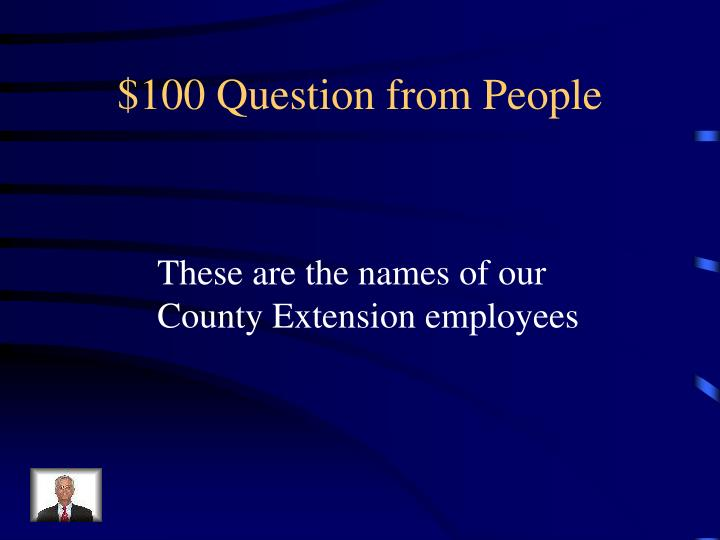 $100 Question from People