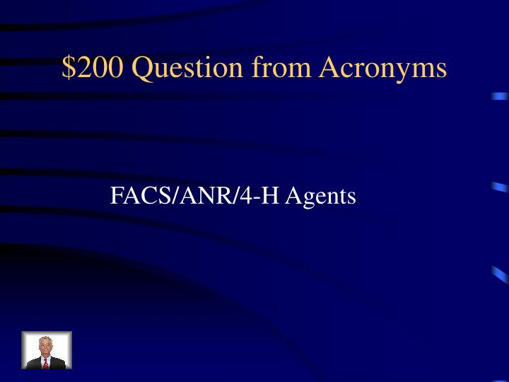 $200 Question from Acronyms
