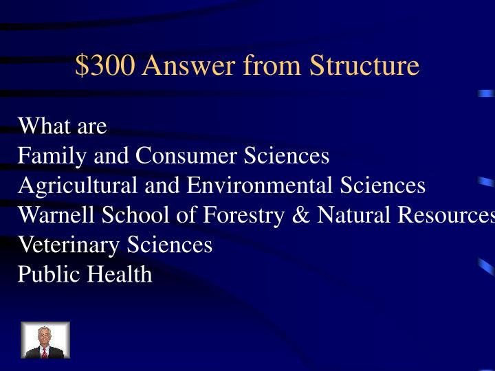 $300 Answer from Structure
