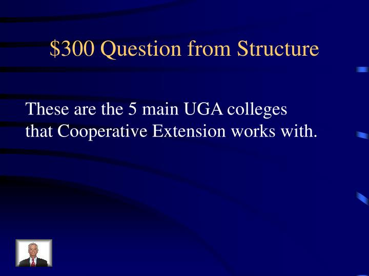 $300 Question from Structure
