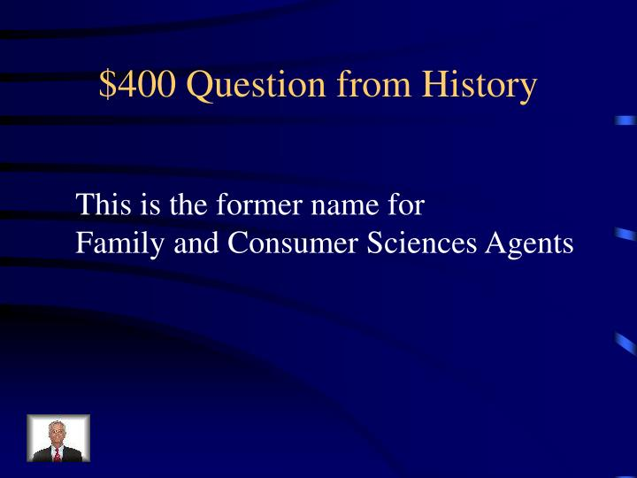$400 Question from History