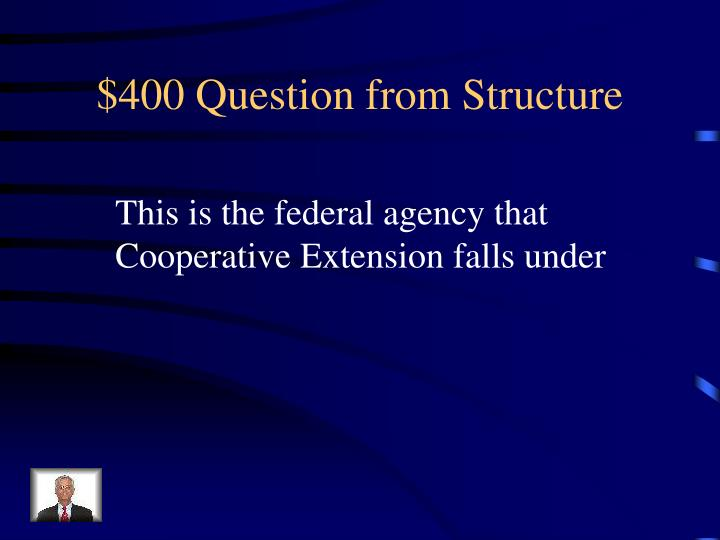 $400 Question from Structure