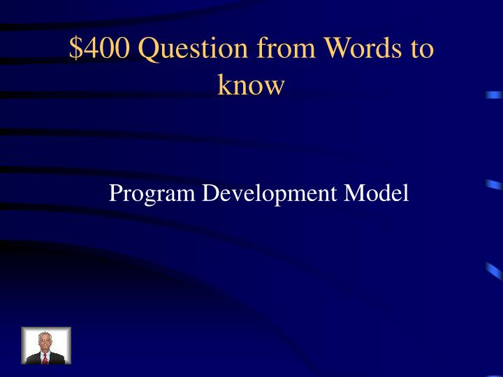 $400 Question from Words to know