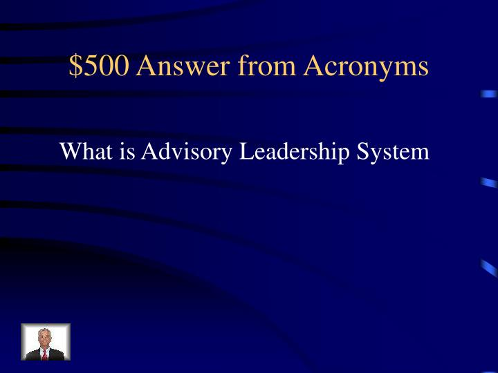 $500 Answer from Acronyms