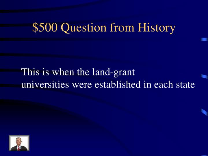 $500 Question from History