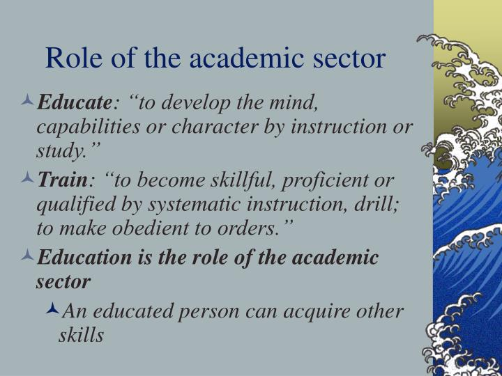 Role of the academic sector