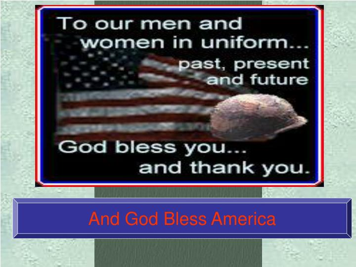 And God Bless America