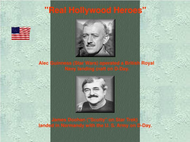 """Real Hollywood Heroes"""