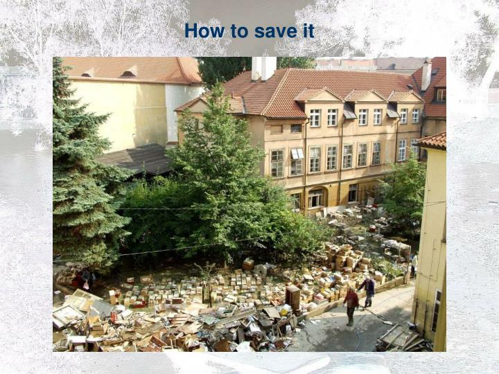 How to save it