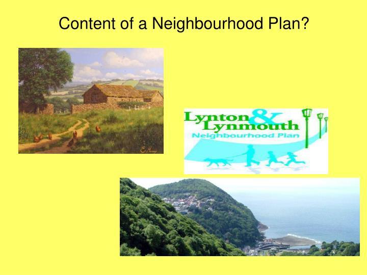 Content of a Neighbourhood Plan?