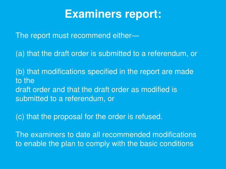 Examiners report: