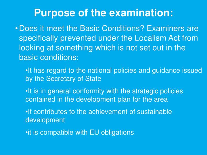 Purpose of the examination: