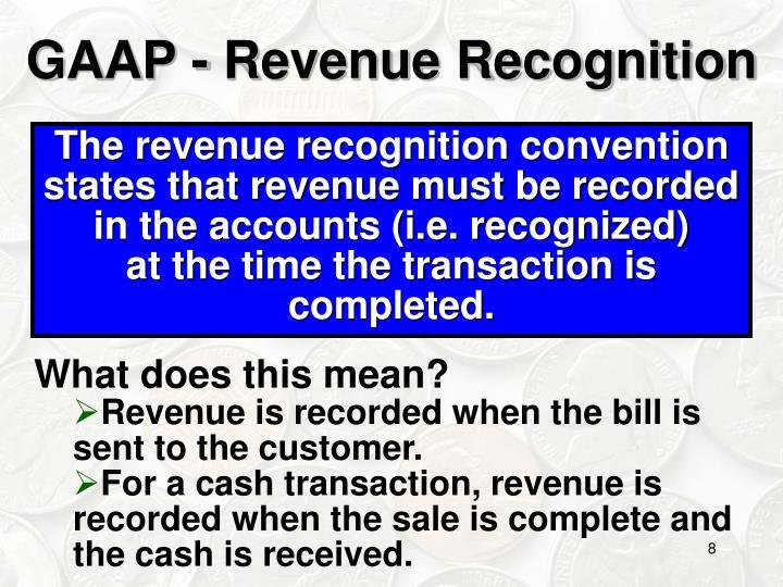 GAAP - Revenue Recognition