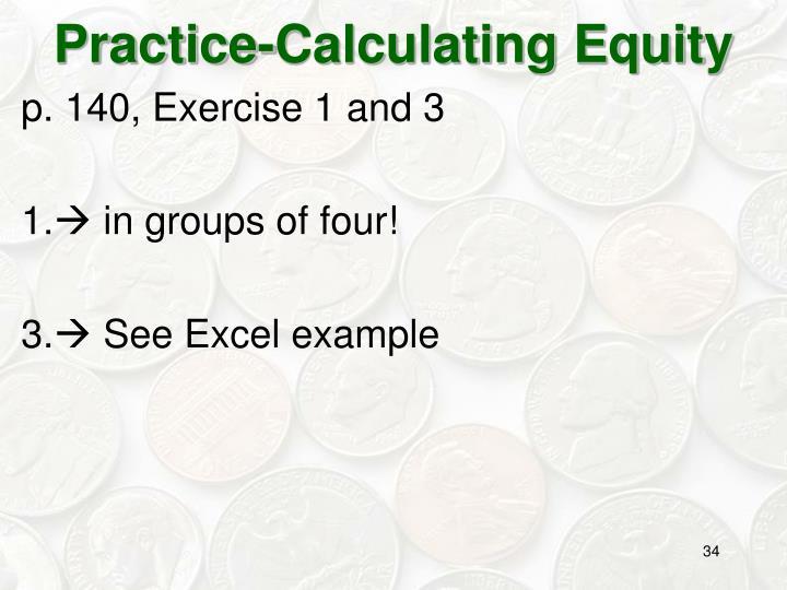 Practice-Calculating Equity