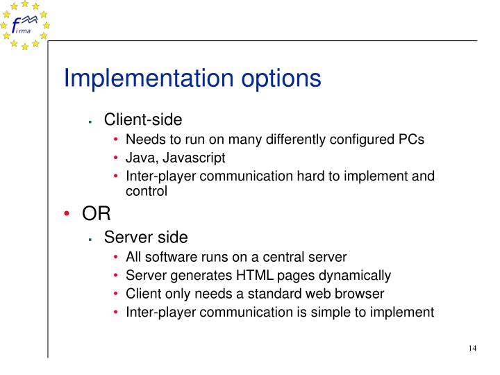 Implementation options