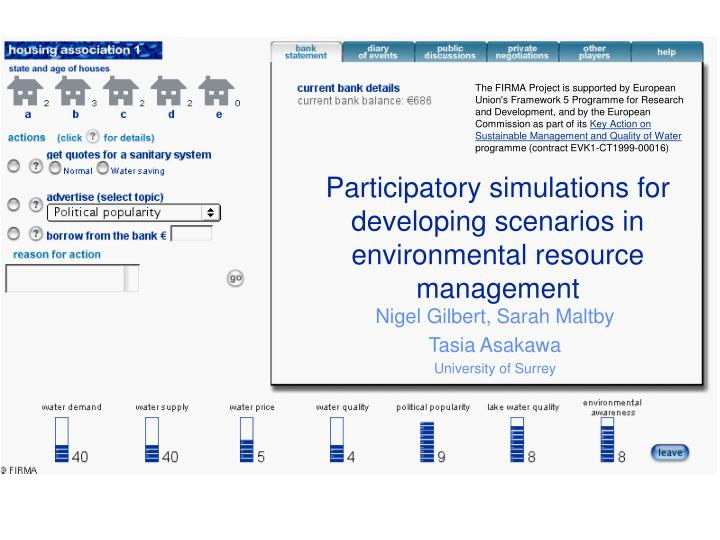 Participatory simulations for developing scenarios in environmental resource management