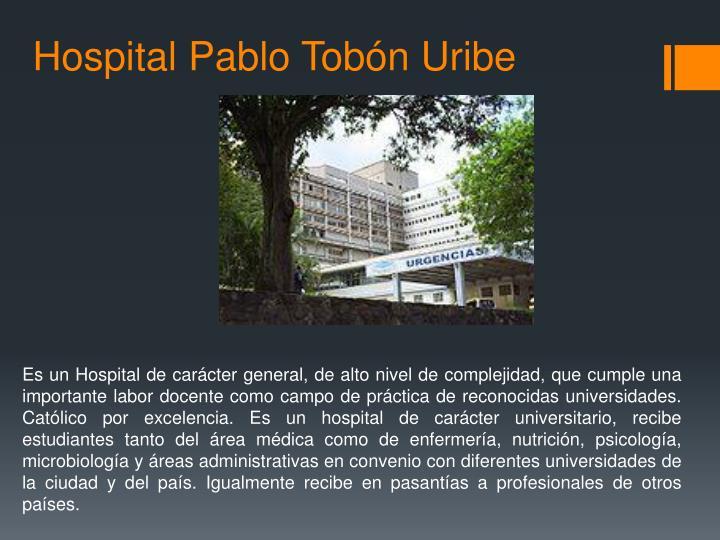 Hospital Pablo Tobón Uribe