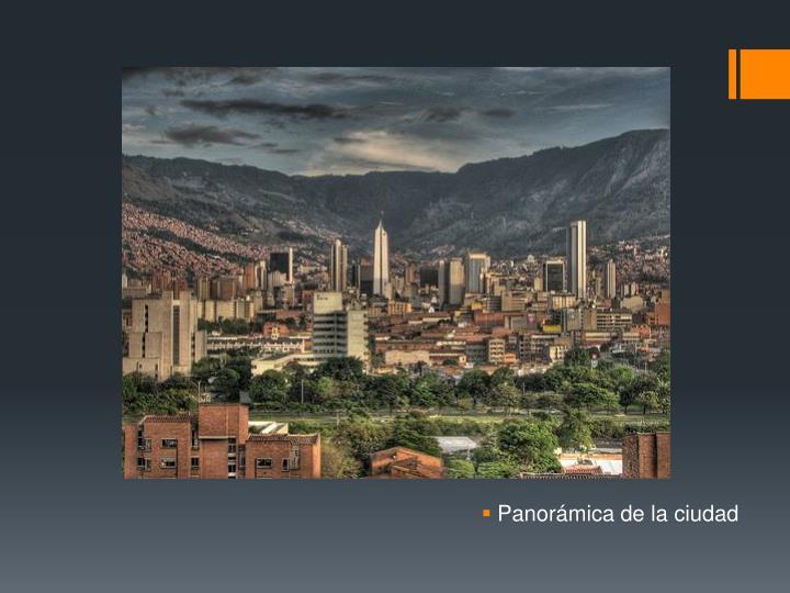 Panorámica de la ciudad
