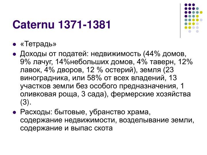 Caternu 1371-1381