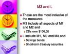 m3 and l