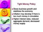 tight money policy