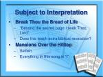 subject to interpretation