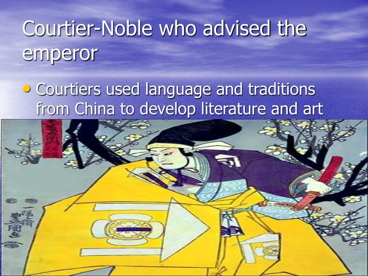Courtier noble who advised the emperor