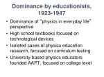 dominance by educationists 1923 1947