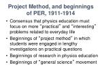 project method and beginnings of per 1911 1914