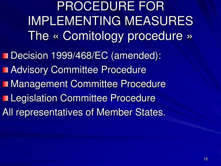 Decision 1999/468/EC (amended):