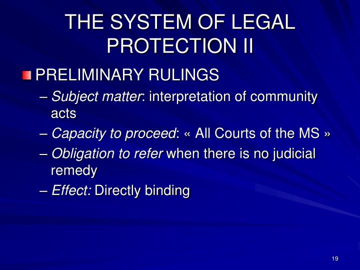 THE SYSTEM OF LEGAL PROTECTION II