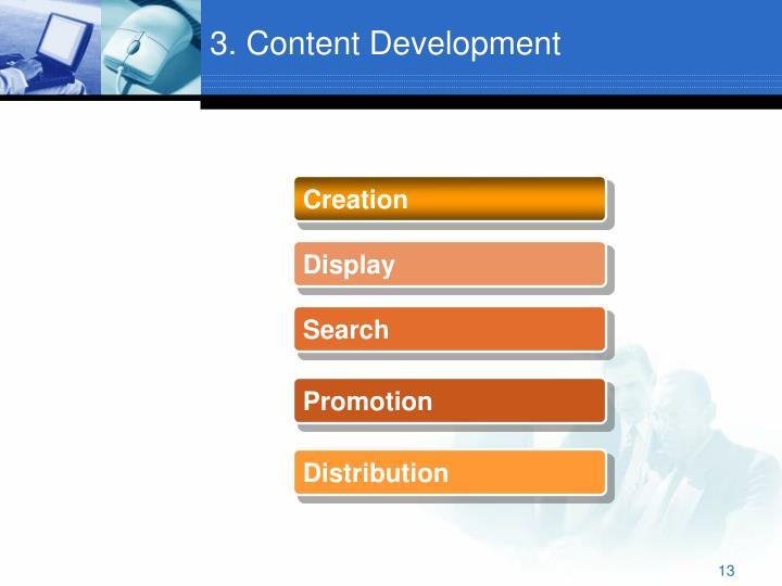 3. Content Development