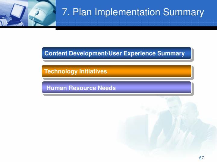 7. Plan Implementation Summary
