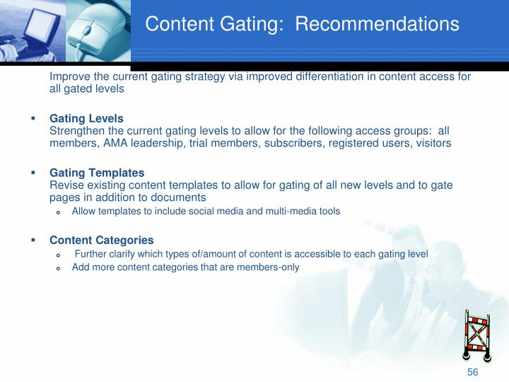 Content Gating:  Recommendations