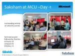 saksham at mcu day 1