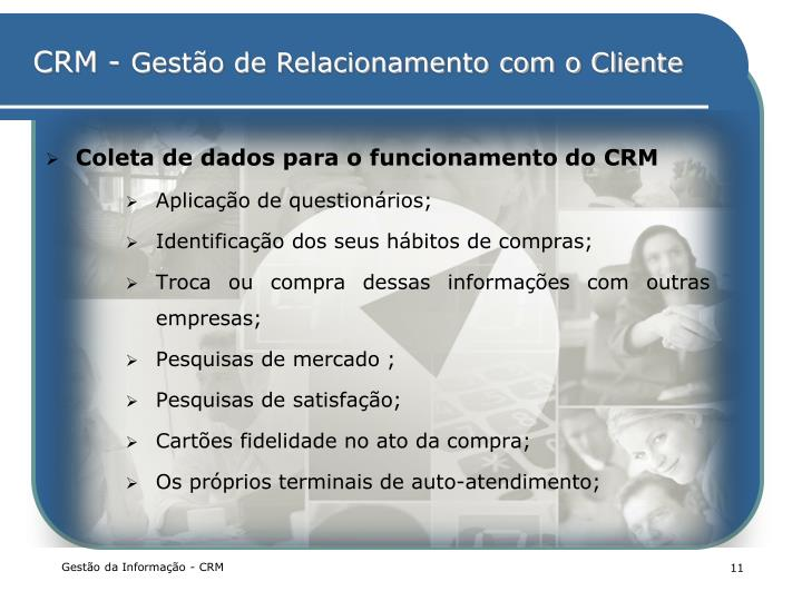 Coleta de dados para o funcionamento do CRM
