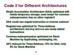 code 2 for different architectures2